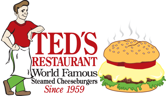 Ted's Restaurant - World Famous Steamed Cheeseburgers